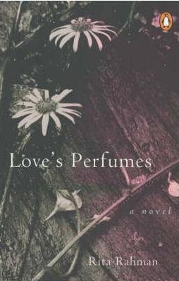 Love's Perfumes: A Novel