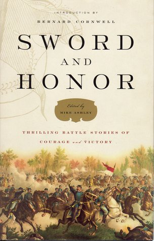 Sword and Honor: Thrilling Battle Stories of Courage and Victory