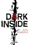 Dark Inside by Jeyn Roberts