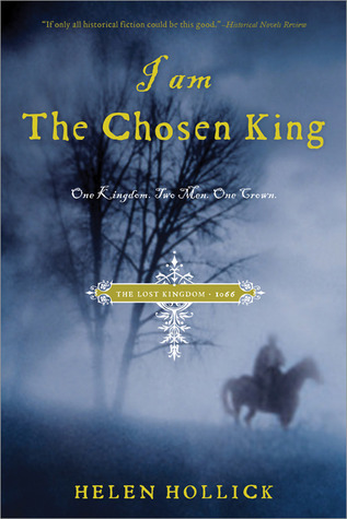 I Am the Chosen King (Saxon #1)