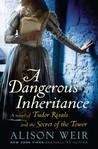A Dangerous Inher...