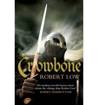 Ebook Crowbone by Robert Low read!