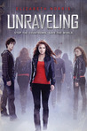 Unraveling (Unraveling, #1)