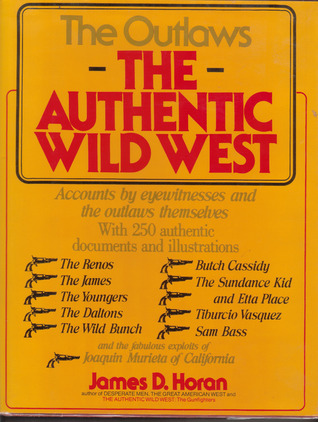 The Gunfighters: James Horan's Authentic Wild West