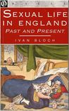 Sexual Life In England Past and Present