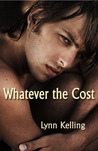 Whatever the Cost (Whatever the Cost, #1)