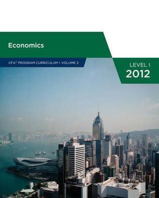 Economics (CFA Program Curriculum Level 1 2012, #2)