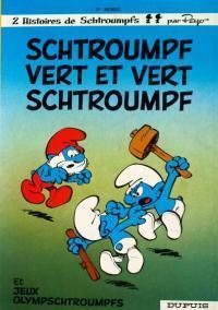 Schtroumpf vert et Vert Schtroumpf (Les Schtroumpfs, #9)