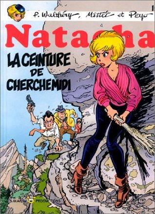 La ceinture de Cherchemidi (Natacha, #15)