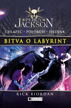 Bitva o labyrint (Percy Jackson a Olympané, #4)