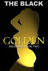 Golden (Insatiable, #2)