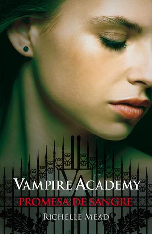 Promesa de sangre (Vampire Academy, #4)