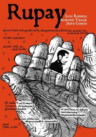 Rupay. Historias gráficas de la violencia en el Perú 1980-1984