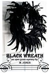 Black Wreath (Open Grave Mysteries Book 1)