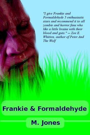 Frankie & Formaldehyde