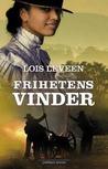 Frihetens Vinder by Lois Leveen