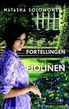Fortellingen i Fiolinen by Natasha Solomons