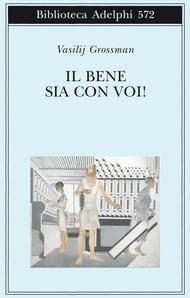 Il bene sia con voi! by Vasily Grossman