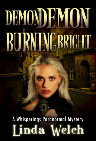 Demon Demon Burning Bright by Linda Welch