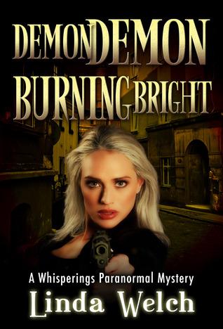 Demon Demon Burning Bright (Whisperings, #4)