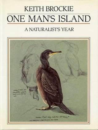 One Man's Island: A Naturalist's Year