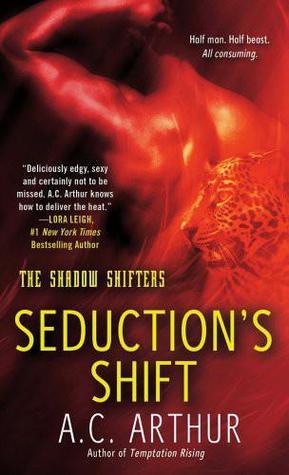 Seduction's Shift by A.C. Arthur