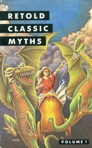 Retold Classic Myths, Volume 1 by Michele Price