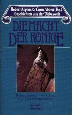 Ebook Die Macht der Könige by Robert Lynn Asprin TXT!