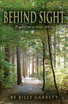 Behind Sight by Billy Garrett