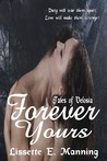 Forever Yours by Lissette E. Manning