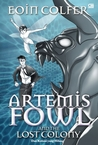 Artemis Fowl and The Lost Colony (Dan Koloni yang Hilang) by Eoin Colfer