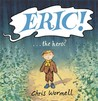 Eric! by Christopher Wormell