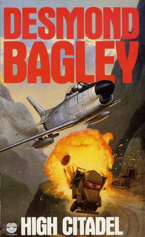 High Citadel by Desmond Bagley