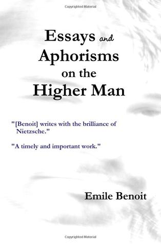 aphorism essays The first collection of essays is fully illustrative of bacon's definition of   aphoristic sentences are found in these essays too, but attention has.