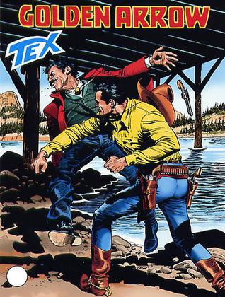 Tex n. 532: Golden Arrow