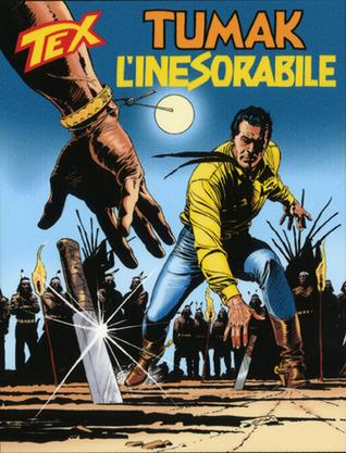 Tex n. 536: Tumak l'inesorabile