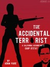 The Accidental Terrorist