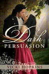 Dark Persuasion