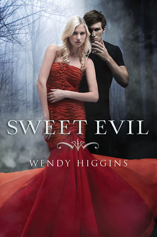 Sweet Evil (The Sweet Series, #1)