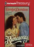 Runaway (Harlequin Historical, #416)