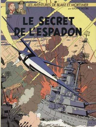Le Secret de l'Espadon - 3 by Edgar P. Jacobs