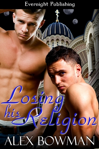 Losing His Religion by Alex Bowman