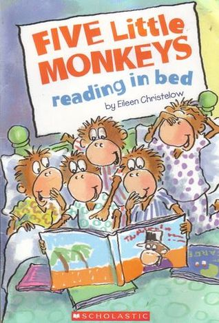 Five Little Monkeys Reading in Bed by Eileen Christelow