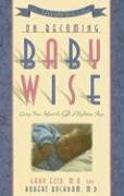 Babywise: How 100,000 New Parents Trained Their Babies to Sleep Through the Night the Natural Way