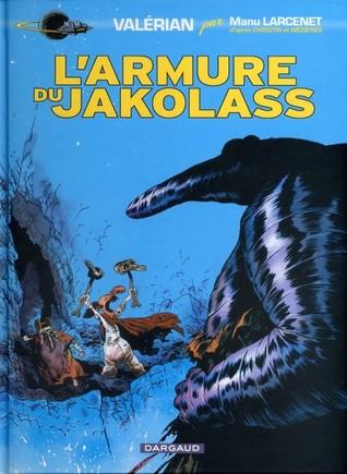 L'armure du Jakolass (Valerian, Vu par... Manu Larcenet, tome 1)