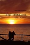 Unquenchable Love: Despite The Drama