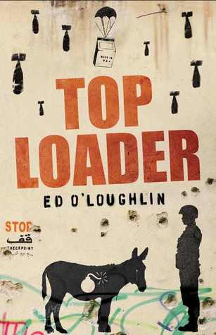 Toploader by Ed O'Loughlin