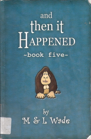 And Then it Happened: Book Five