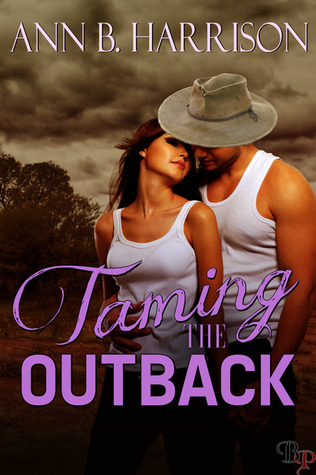 Taming the Outback by Ann B. Harrison