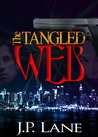 The Tangled Web: An International Web of Intrigue, Murder and Romance